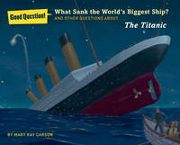 What Sank the World's Biggest Ship?:...