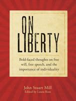 On Liberty: Bold-faced Thoughts on...