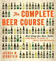 The Complete Beer Course: Boot Camp...