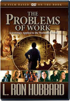The Problem of Work: Scientology...