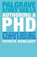 Authoring a PhD: How to Plan, Draft,...