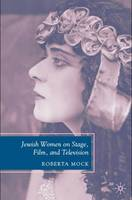 Jewish Women on Stage, Film and...