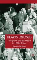 Hearts Exposed: Transplants and the...