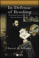 In Defense of Reading: Teaching...
