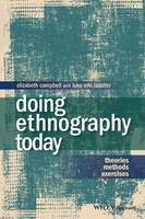 Doing Ethnography Today: Theories,...