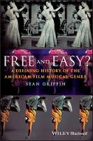 Free and Easy?: A Defining History of...