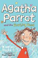 Agatha Parrot and the Floating Head:...