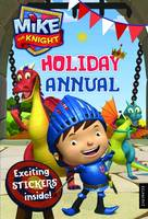 Mike the Knight Holiday Annual: 2013