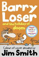 Barry Loser and the Holiday of Doom