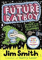 Future Ratboy and the Attack of the...