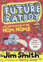 Future Ratboy and the Invasion of the...