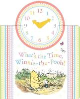Winnie-the-Pooh: What's the Time,...
