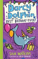 Darcy Dolphin and the Best Birthday...