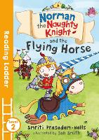 Norman the Naughty Knight and the...
