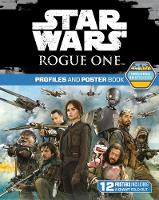 Star Wars Rogue One: Profiles and...