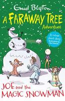 Joe and the Magic Snowman: A Faraway...