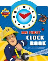 Fireman Sam: My First Clock Book