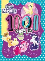 My Little Pony Movie: 1000 Sticker...