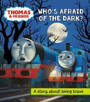 Thomas and Friends: Who's Afraid of...