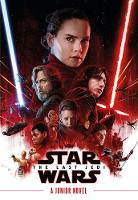 Star Wars The Last Jedi Junior Novel