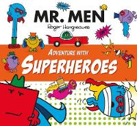 Mr Men Adventure with Superheroes