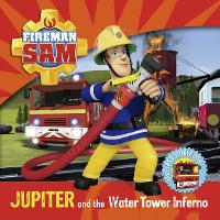 Fireman Sam My First Storybook:...