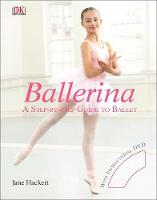 Ballerina: A Step-by-Step Guide to...