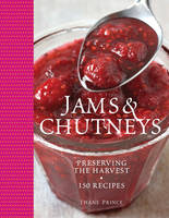 Jams and Chutneys: Preserving the...