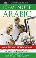 15-minute Arabic. A complete course with book and two 60-minute CDs. - Eyewitness Travel