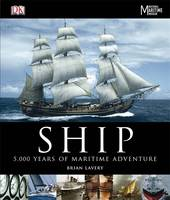 Ship: 5,000 Years of Maritime Adventure