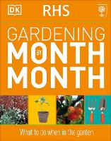 RHS Gardening Month by Month: What to...