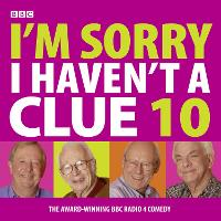 I'm Sorry I Haven't a Clue: v. 10
