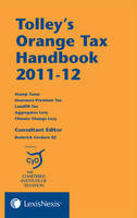 Tolley's Orange Tax Handbook: 2011-12