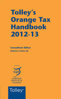 Tolley's Orange Tax Handbook: 2012-13