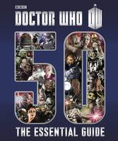 Doctor Who: Essential Guide to 50...