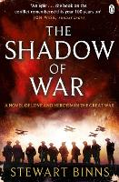 The Shadow of War: The Great War...
