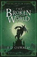 The Broken World: The Ballad of Sir...