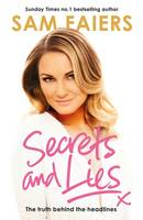 Secrets and Lies: The truth behind ...