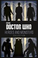 Doctor Who: Heroes and Monsters...