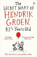 The Secret Diary of Hendrik Groen,...