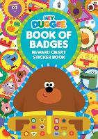 Hey Duggee: Book of Badges: Reward...