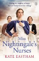 Miss Nightingale's Nurses: During the...