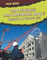 Who Swings the Wrecking Ball?: ...
