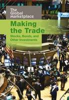Making the Trade: Stocks, Bonds and...