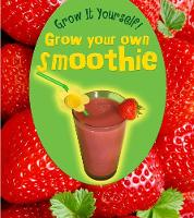 Grow Your Own Smoothie