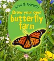 Grow Your Own Butterfly Farm