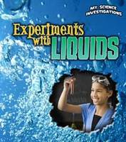 Experiments with Liquids