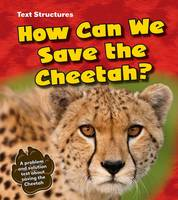 How Can We Save the Cheetah?: A...