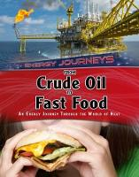 From Crude Oil to Fast Food: An ...