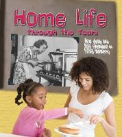Home Life Through the Years: How ...